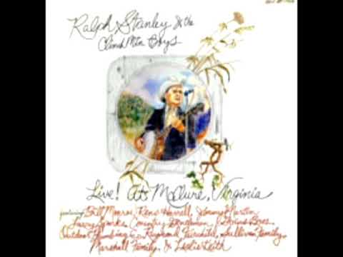 Ralph Stanley And The Clinch Mountain Boys Live! At McClure, Virginia vol.1 [1976] - Various Artists