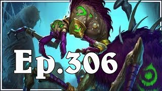 Funny And Lucky Moments - Hearthstone - Ep. 306