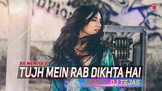 Tujh Mein Rab Dikhta Hai Remix - RNBDJ   Full Audio Song   Shah Rukh Khan   DJ Tejas   RK MENIYA