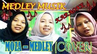 Medley Music - MOZA (Cover) Karaoke    Bikin Galauuu…!!!