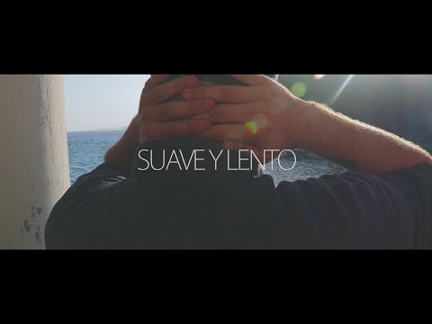 A.FRIAS · SUAVE Y LENTO (VIDEO)