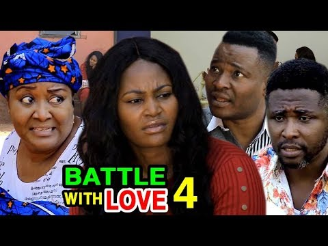 Download BATTLE WITH LOVE EPISODE 4 - (New Movie) 2020 Latest Nigerian Nollywood Movie Full HD