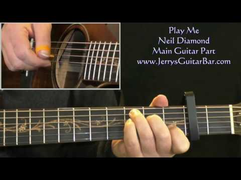 How To Play Neil Diamond Play Me (intro only)