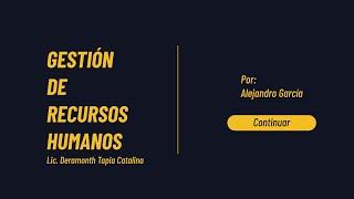 GESTION DE RECURSOS HUMANOS PRESENTACION ALEJANDRO GARCIA