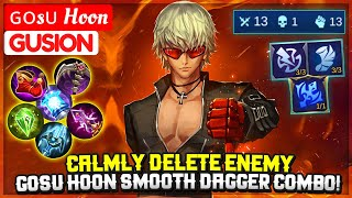 CALMLY DELETE ENEMY, GOSU HOON SMOOTH DAGGER COMBO! [ ɢᴏsᴜ Hoon Gusion ] Mobile Legends
