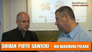 Piotr Sawicki o planach IKO Nakamura Poland