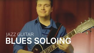 Jazz Guitar Improvisation: Jazz Blues Soloing for all levels - Step by Step Jazz Guitar Lesson
