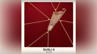 Guf & Slim - GUSLI 2 (2017) Гуф и Слим - ГУСЛИ 2  АЛЬБОМ