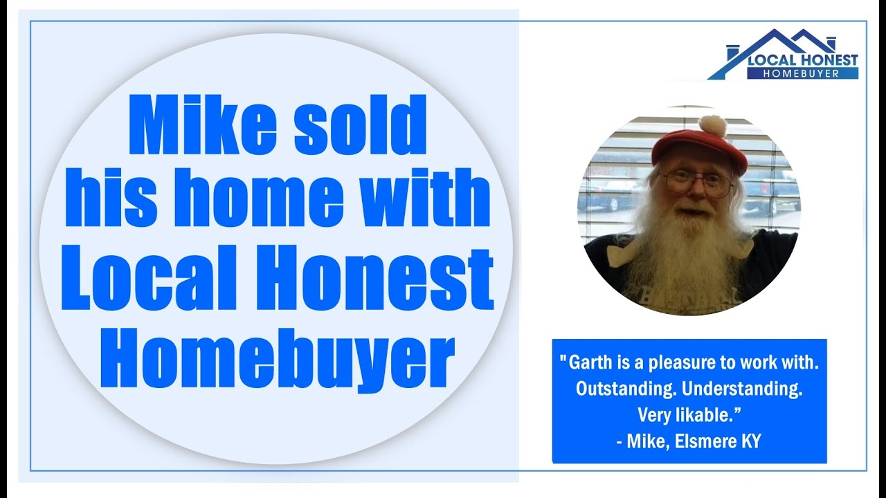 Mike sold his Elsmere house to Local Honest Homebuyer