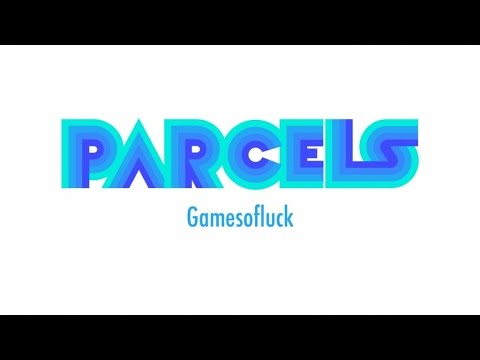 Parcels ~ Gamesofluck