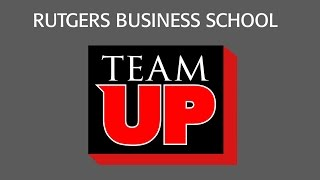TEAM UP: The ultimate mentoring experience at Rutgers Business School