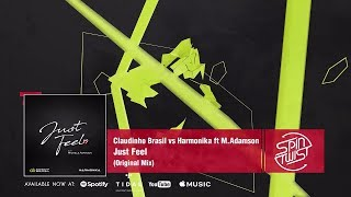 Baixar Claudinho Brasil vs. Harmonika (feat. Michele Adamson) - Just Feel (Official Audio)