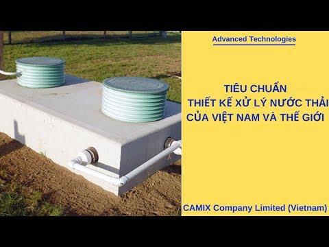 Tiêu chuẩn thiết kế xử lý nước thải của Việt Nam và Thế giới