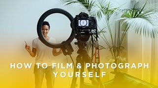 How to Film and Photograph Yourself