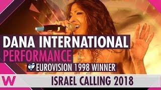 Dana International - Live at Israel Calling 2018