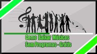 Como Baixar Músicas(Mp3) - Sem Programas / Online