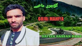 Safeer Hassan Naaz- New Gojri mahaya-Gojri Song-Gojri bhait-Gojri mahiya-25-6 2020