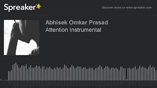 Attention Instrumental (made with Spreaker)