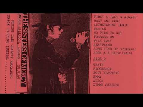 The Sisters Of Mercy   Lyceum Ballroom London 25 March 1985