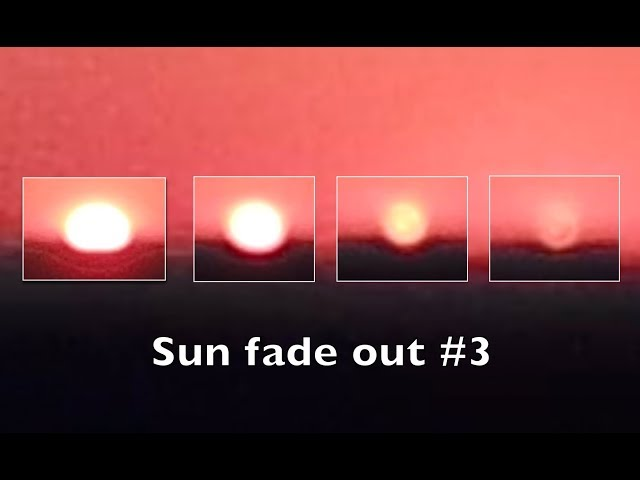 Sun fade out #3  Live streamed July 8th 2018