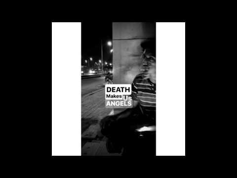 Death makes us Angels