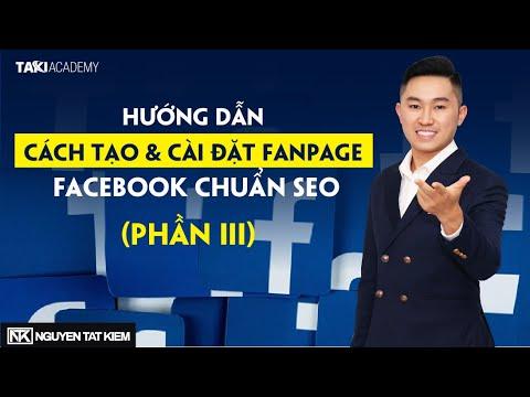 Chạy Quảng Cáo Facebook   Hướng Dẫn Cách Tạo & Cài Đặt Fanpage Chuẩn SEO   Bài 3