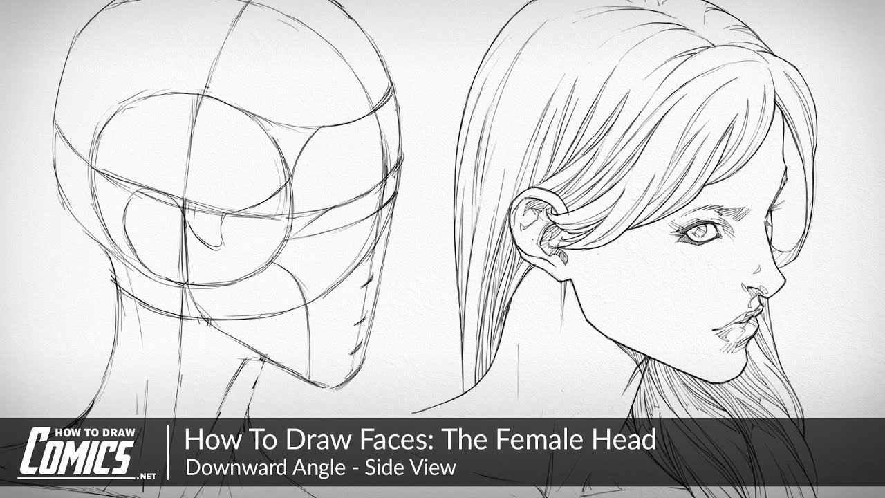 How To Draw Faces | Female Heads: Downward Angle - Side ...