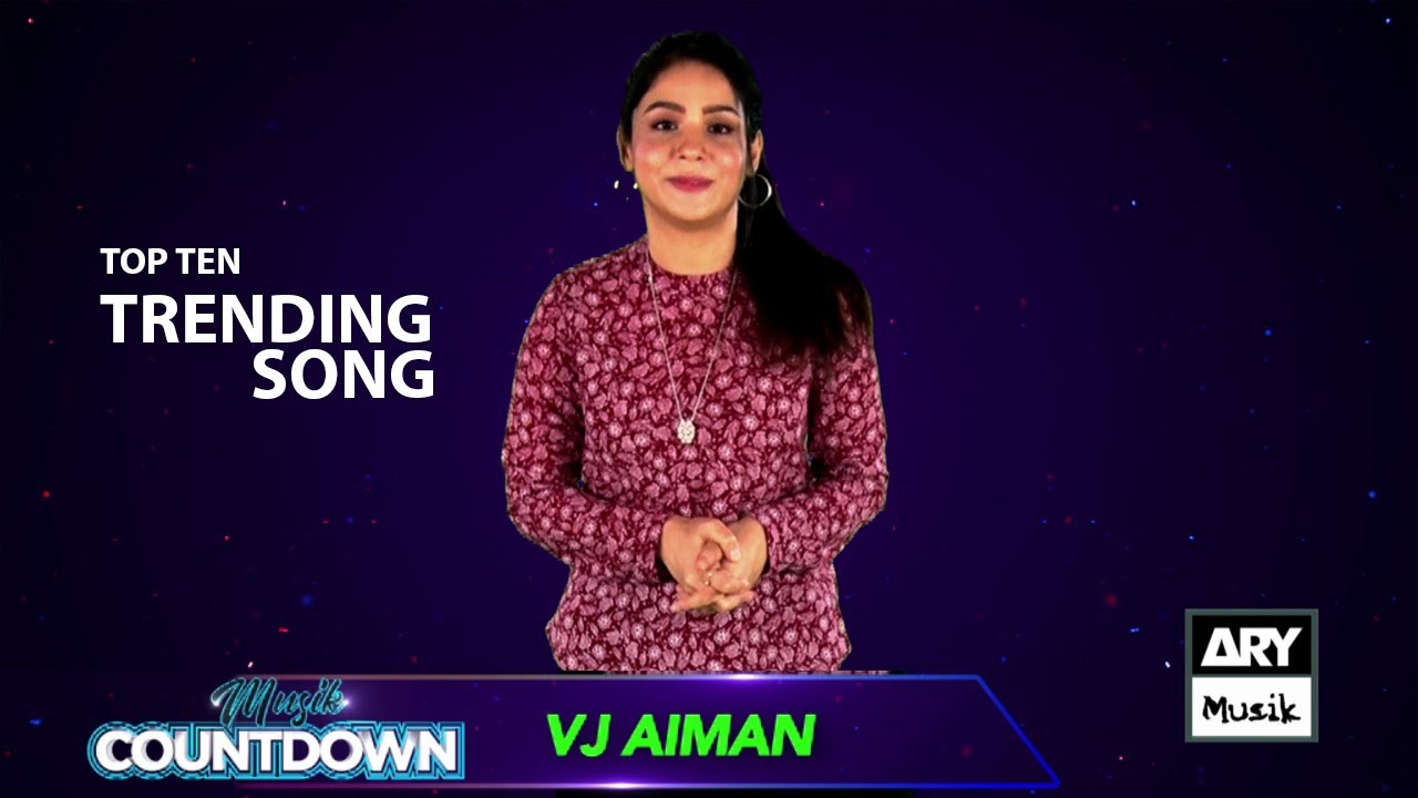 Musik Countdown Episode 5 – Vj Aiman Zehra – Top 10 Trending Songs | ARY Musik