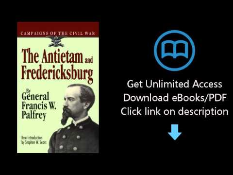The Antietam And Fredericksburg (Campaigns of the Civil War S)