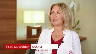 Prof. Dr. Gülden KAFALI - Çocuk Kardiyoloji