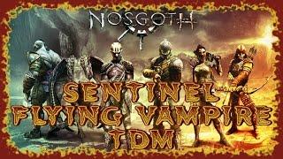 NOSGOTH | SENTNEL TEAM DEATHMATCH GAMEPLAY | FLYING VAMPIRE | PC