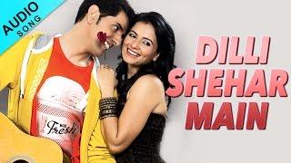 Dilli Shehar Main | Folk Song | Tera Mera Vaada