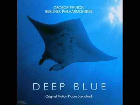 Deep Blue Official Soundtrack (2003) - George Fenton