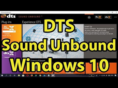 DTS Sound Unbound for Windows 10 || DTS:X & DTS Heaphone : X || FREE Official App || How to install