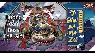 Âm Dương Sư | Hướng dẫn Boss Thế Giới Jishin Namazu Cá Trê