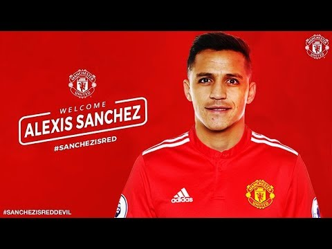 OFFICIAL ALEXIS SANCHEZ SIGNS FOR MANCHESTER UNITED F.C! WELCOME TO MANCHESTER UNITED