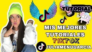 Mis mejores tutoriales de tiktok (juliamenugarcia)