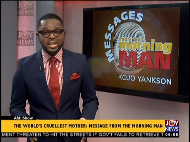 The World's Cruelest Mother- AM Show on JoyNews (21-2-19)