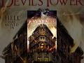 Devil s Tower Full Horror Movie