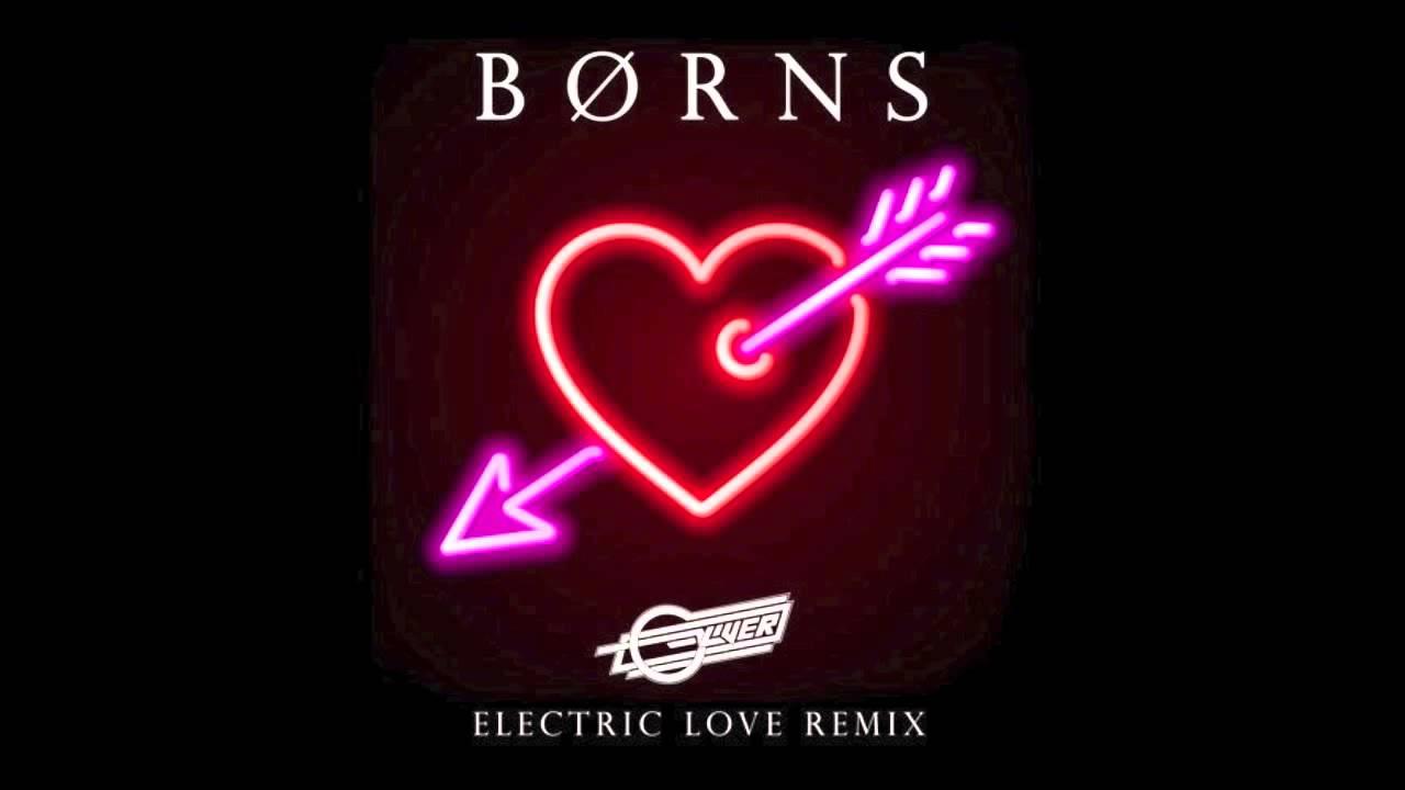 borns electric love
