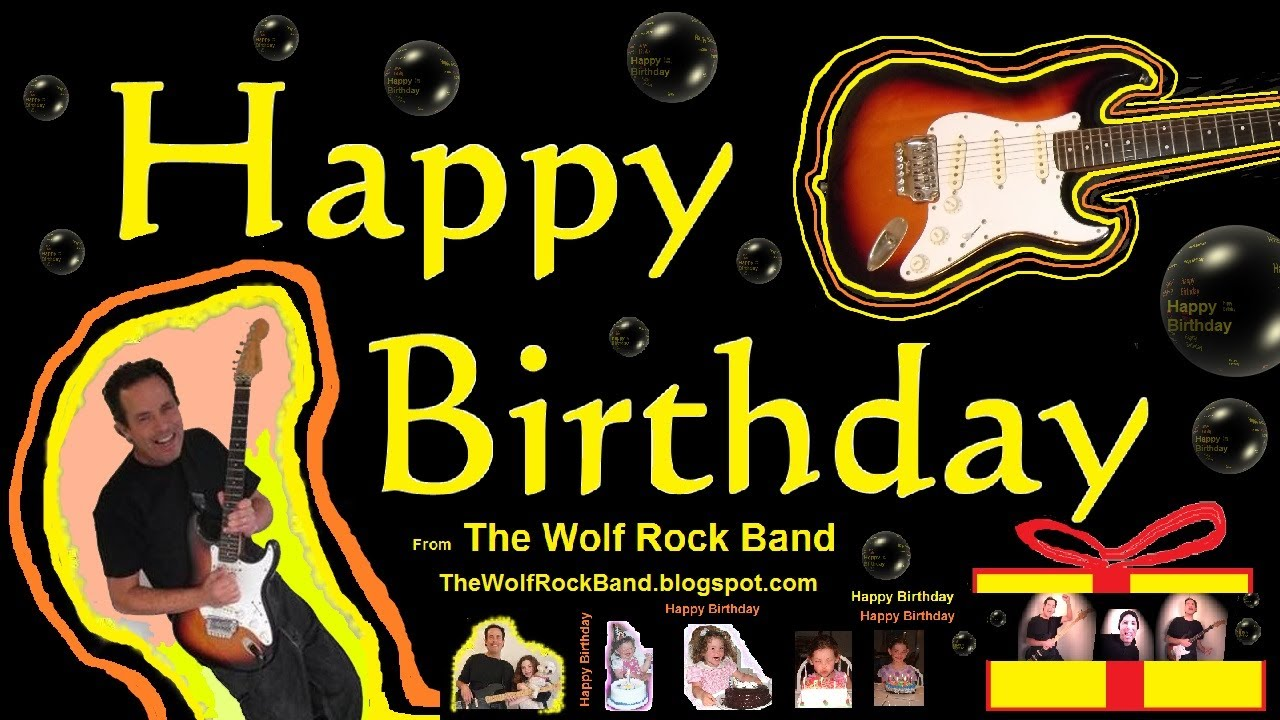 Happy Birthday Hard Rock Rap The Wolf Rock Band Happy Birthday To You Song Youtube