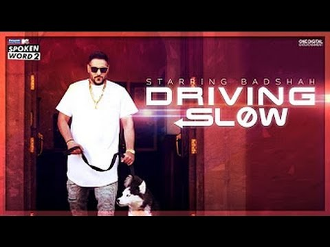 Driving Slow [BASS BOOSTED]| Badshah | Panasonic Mobile MTV Spoken Word 2