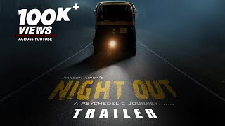 Night Out Official Trailer | Kannada Trailer 2019 | Bharath,Akshay Pavar,Shruti Goradia|Rakesh Adiga
