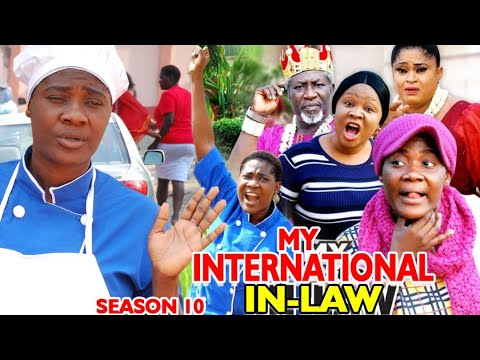 MY INTERNATIONAL IN-LAW SEASON 10 -(Trending Movie Full HD)Mercy Johnson 2021 Latest Nigerian Movie