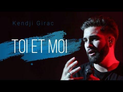 Kendji Girac - Toi Et Moi (Paroles)