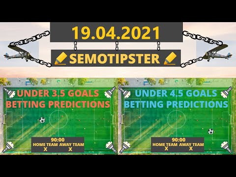 Football Predictions Today(19.04.2021)Under 3.5 goals strategies|Daily Betting Tips|Sports Betting