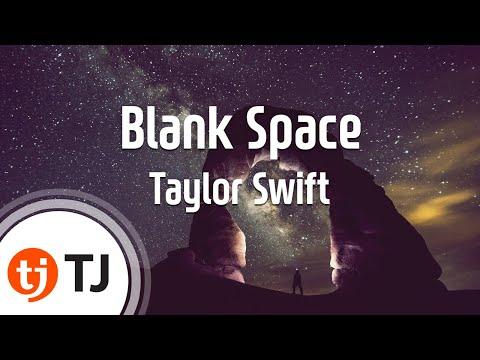[TJ노래방] Blank Space - Taylor Swift / TJ Karaoke