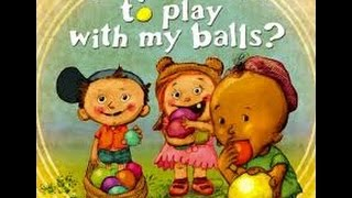 Do You Want To Play With My Balls? Adult Humor!!