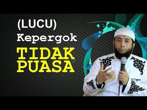 [LUCU] KEPERGOK Tidak PUASA | Ustadz Khalid Basalamah
