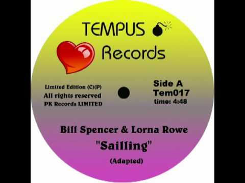 Bill Spencer & Lorna Rowe - Sailing - (TEMPUS Records 1979).